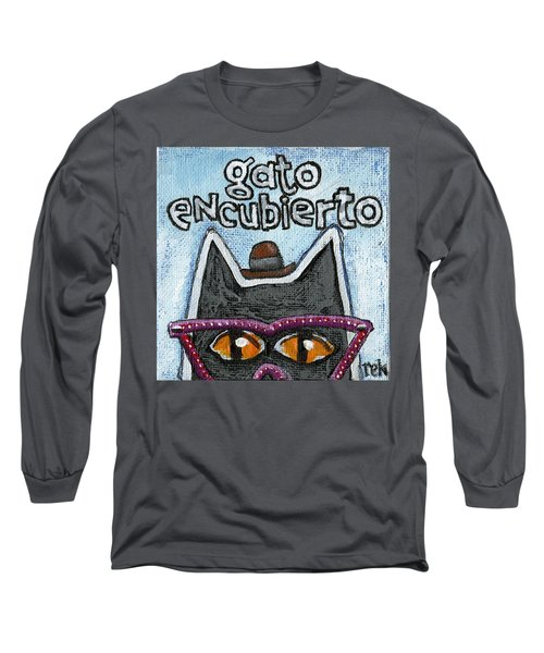 Gato Encubierto Long Sleeve T-Shirt