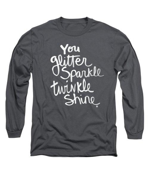 Glitter Sparkle Twinkle Long Sleeve T-Shirt