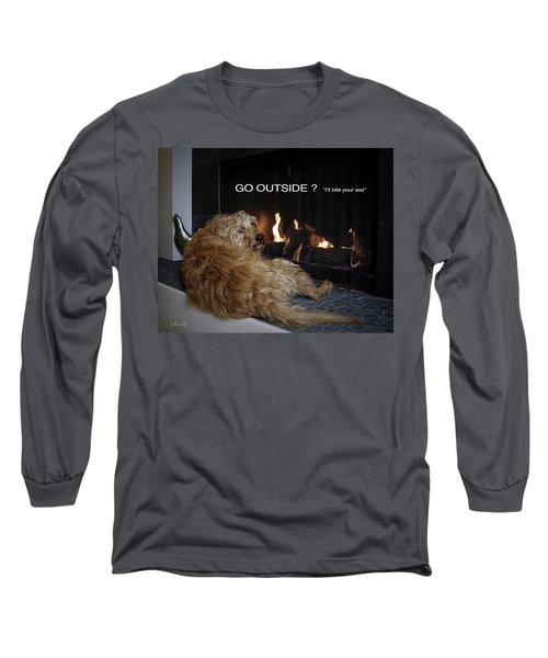 Go Outside ? Long Sleeve T-Shirt