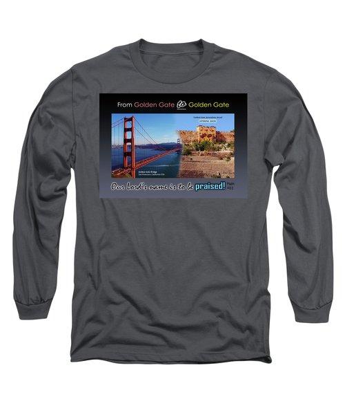 Golden Gate To Golden Gate Long Sleeve T-Shirt