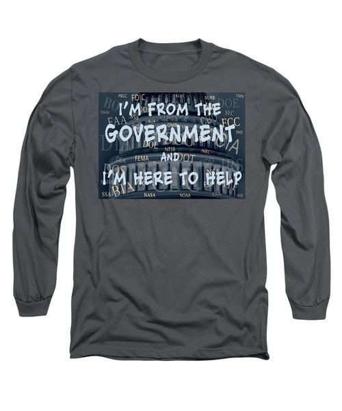 Government Help Long Sleeve T-Shirt