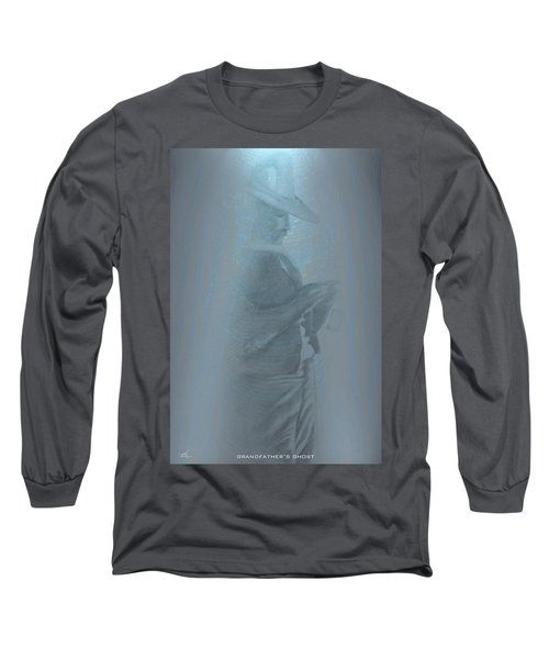 Grandfather's Ghost Long Sleeve T-Shirt
