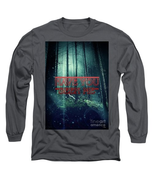 Long Sleeve T-Shirt featuring the digital art Have You Seen Me by Mo T