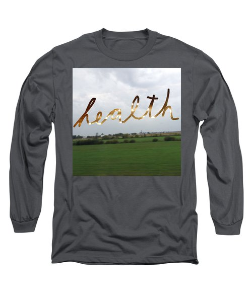 Health Long Sleeve T-Shirt