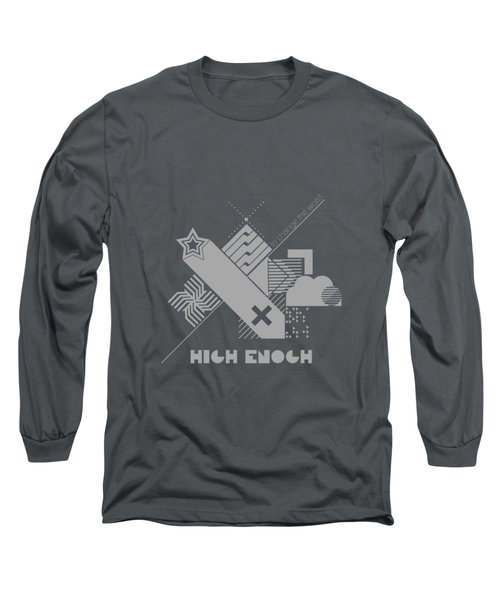 High Enough Monochrome Long Sleeve T-Shirt