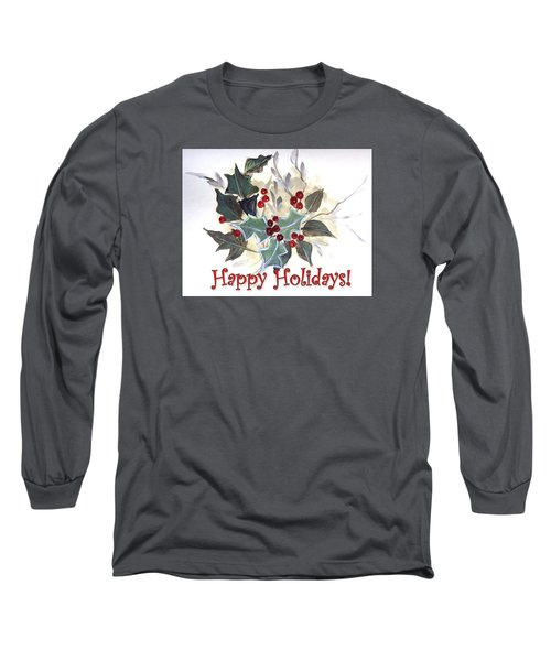 Long Sleeve T-Shirt featuring the painting Holidays Card -1 by Dorothy Maier