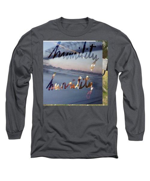 Humility Long Sleeve T-Shirt
