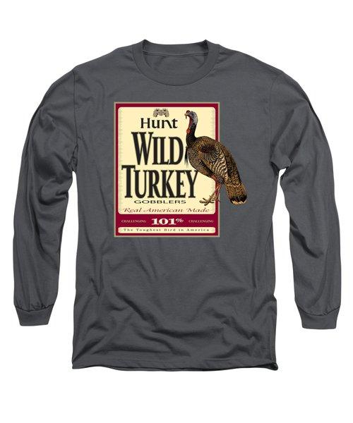 Hunt Wild Turkey Long Sleeve T-Shirt