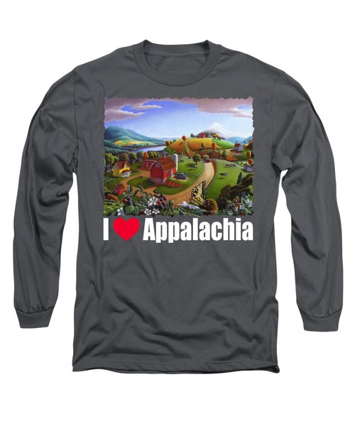 I Love Appalachia T Shirt - Appalachian Blackberry Patch Rural Landscape 2 Long Sleeve T-Shirt