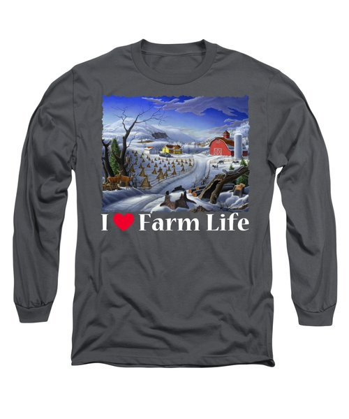 I Love Farm Life Shirt - Rural Winter Country Farm Landscape 2 Long Sleeve T-Shirt
