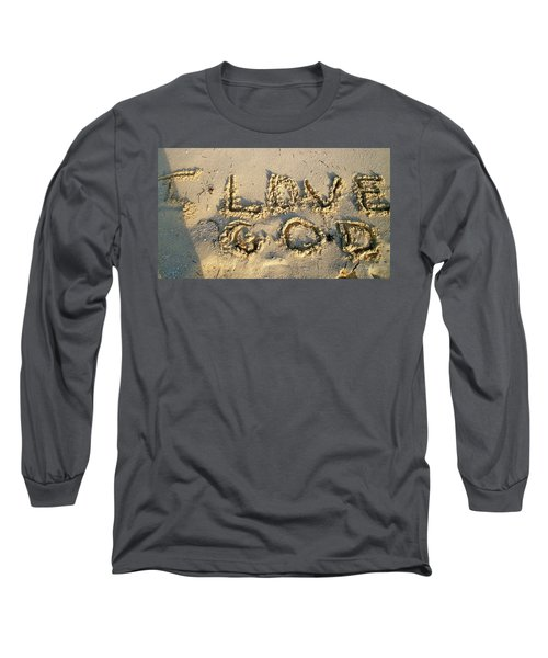 I Love God Long Sleeve T-Shirt