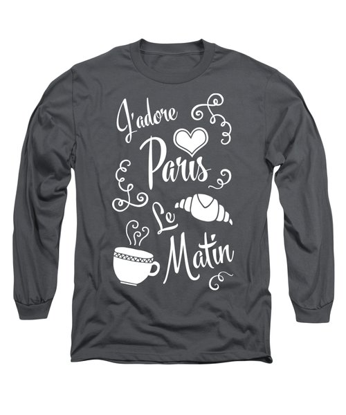 I Love Paris In The Morning Long Sleeve T-Shirt by Antique Images