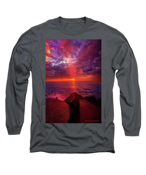 Long Sleeve T-Shirt featuring the photograph I Still Believe In What Could Be by Phil Koch