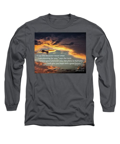 I Will Give You Hope Long Sleeve T-Shirt