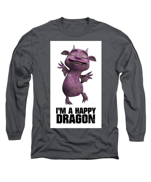 I'm A Happy Dragon Long Sleeve T-Shirt by Esoterica Art Agency