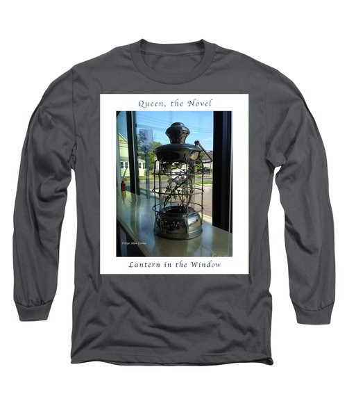Image Included In Queen The Novel - Lantern In Window 19of74 Enhanced Poster Long Sleeve T-Shirt