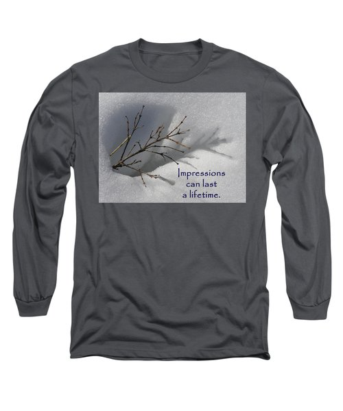 Long Sleeve T-Shirt featuring the photograph Impressions Can Last A Lifetime by DeeLon Merritt