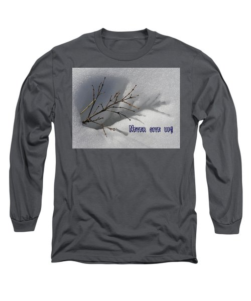 Impressions Never Give Up Long Sleeve T-Shirt