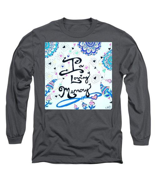 In Loving Memory Long Sleeve T-Shirt