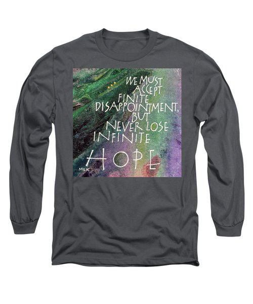 Inspirational Saying Hope Long Sleeve T-Shirt