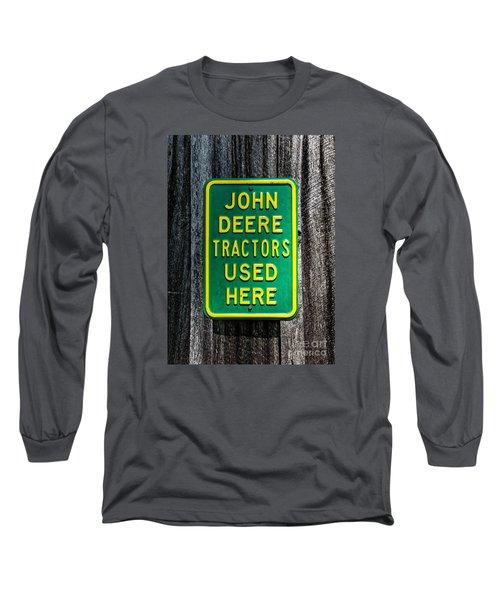 John Deere Used Here Long Sleeve T-Shirt