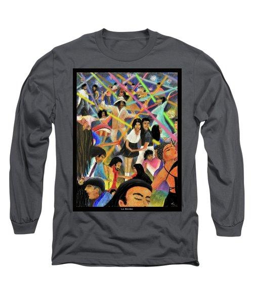 La Bamba Long Sleeve T-Shirt