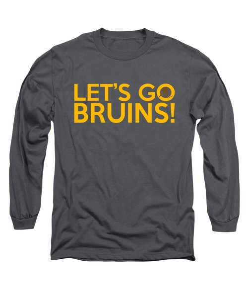 Let's Go Bruins Long Sleeve T-Shirt