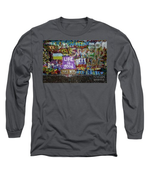Life Is Good Long Sleeve T-Shirt