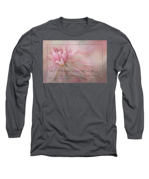 Lifes Purpose Long Sleeve T-Shirt