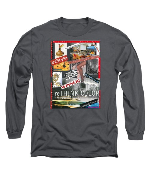 Living In Style Long Sleeve T-Shirt