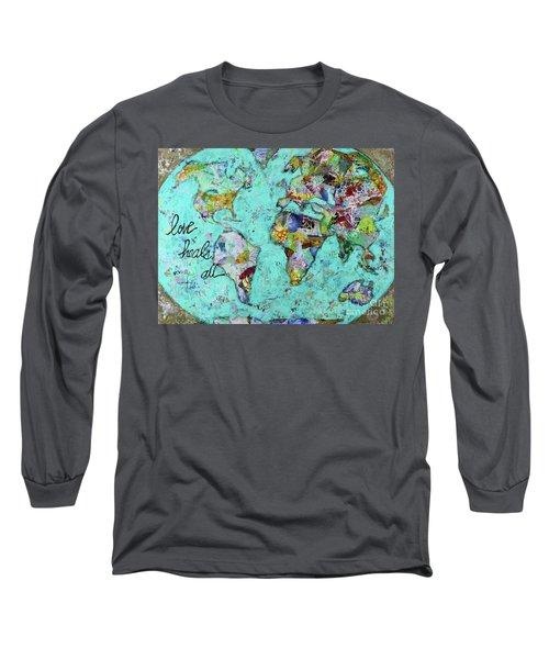 Love Heals All Long Sleeve T-Shirt by Kirsten Reed