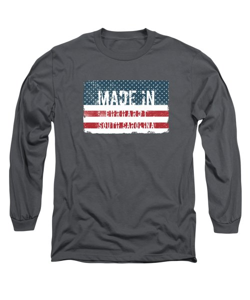 Made In Ehrhardt, South Carolina Long Sleeve T-Shirt