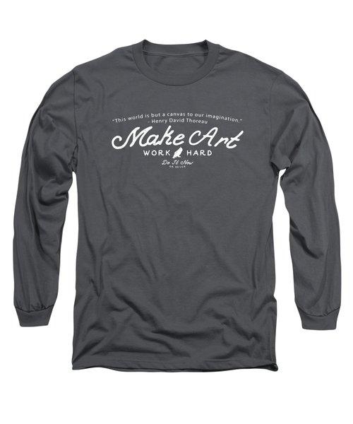 Long Sleeve T-Shirt featuring the digital art Make Art Work Hard by Edward Fielding