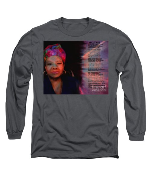 Maya Angelou Long Sleeve T-Shirt