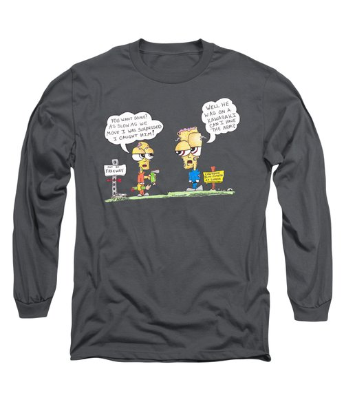 Meals On Wheels By Jt Long Sleeve T-Shirt