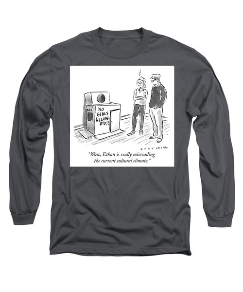Misreading The Current Cultural Climate Long Sleeve T-Shirt