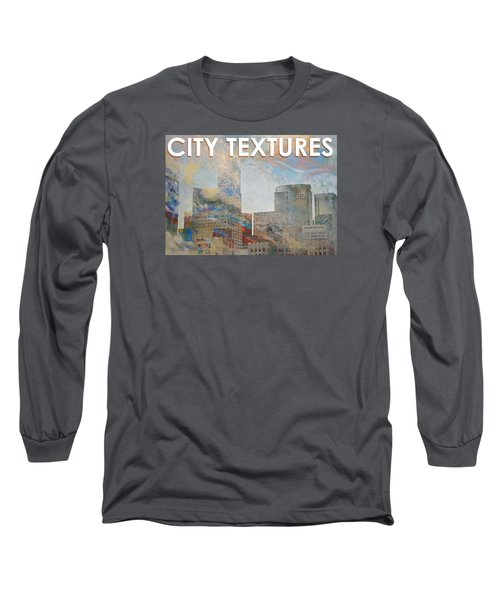 Misty City Textures Long Sleeve T-Shirt