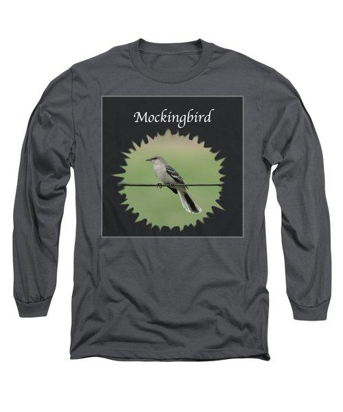 Mockingbird      Long Sleeve T-Shirt by Jan M Holden