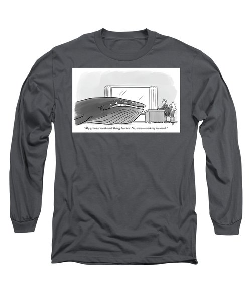 My Greatest Weakness Long Sleeve T-Shirt