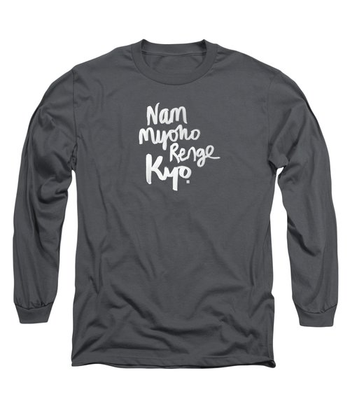 Nam Myoho Renge Kyo Long Sleeve T-Shirt
