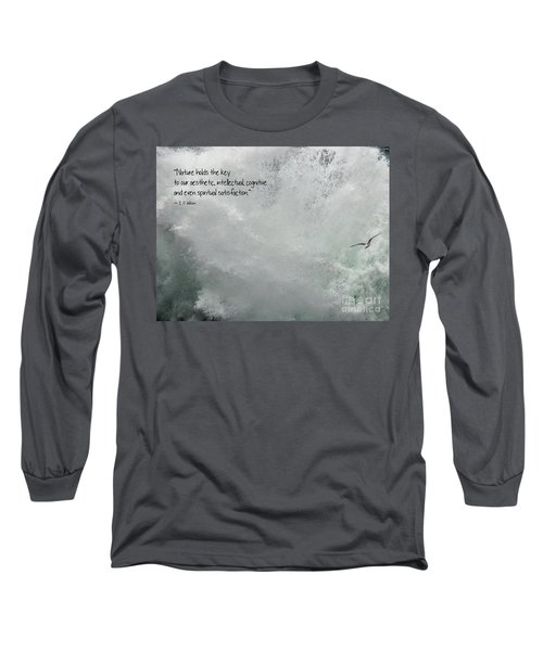 Long Sleeve T-Shirt featuring the photograph Nature Holds The Key by Peggy Hughes