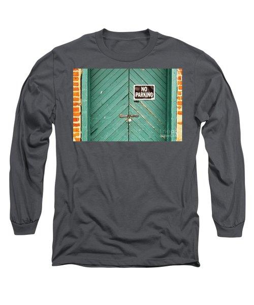 No Parking Warehouse Door Long Sleeve T-Shirt