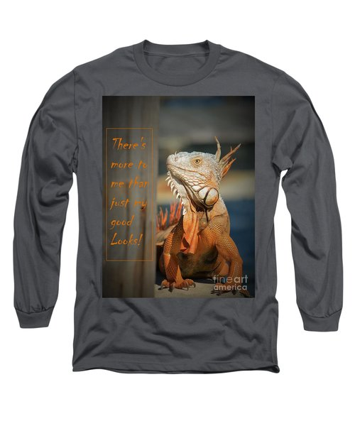 Long Sleeve T-Shirt featuring the photograph Not Just About The Looks by Pamela Blizzard