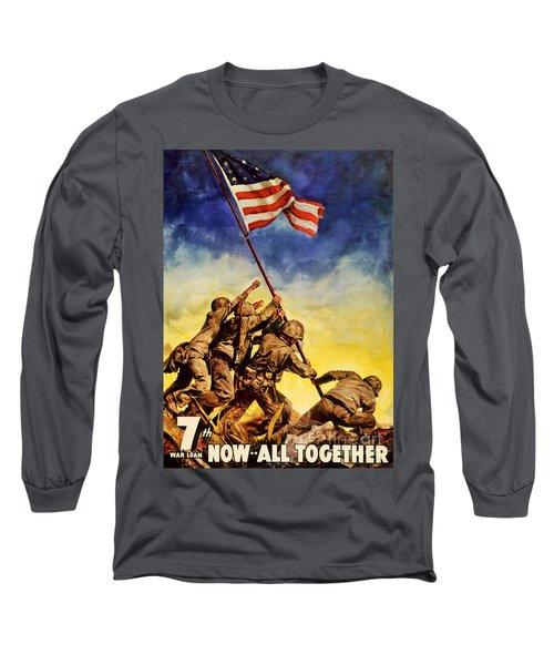 Now All Together Vintage War Poster Restored Long Sleeve T-Shirt
