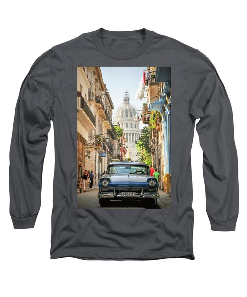 Old Car And El Capitolio Long Sleeve T-Shirt