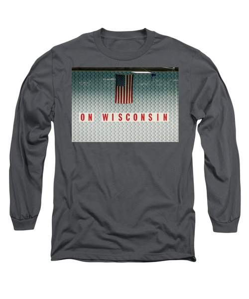 On Wisconsin  Long Sleeve T-Shirt