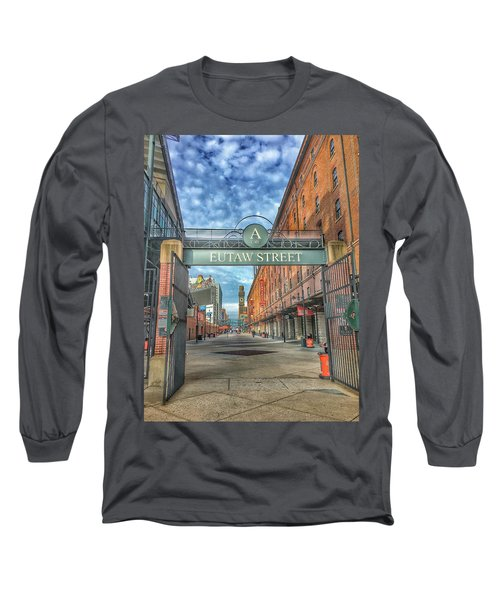 Oriole Park At Camden Yards - Eutaw Street Gate Long Sleeve T-Shirt