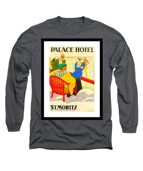 Palace Hotel St Moritz Emil Cardinaux 1920 Long Sleeve T-Shirt by Peter Gumaer Ogden Collection