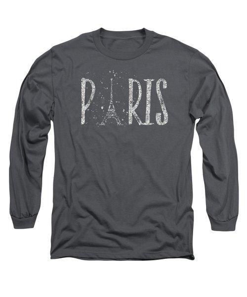 Paris Typography - Grey - Silver Splashes Long Sleeve T-Shirt
