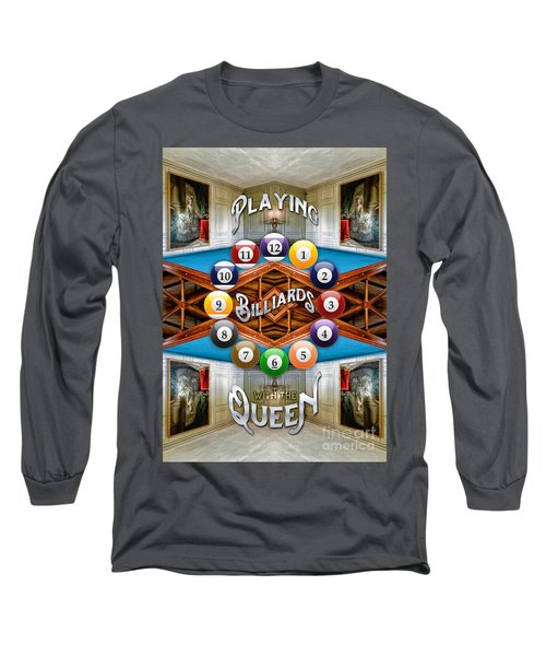Playing Billiards With The Queen Versailles Palace Paris Long Sleeve T-Shirt
